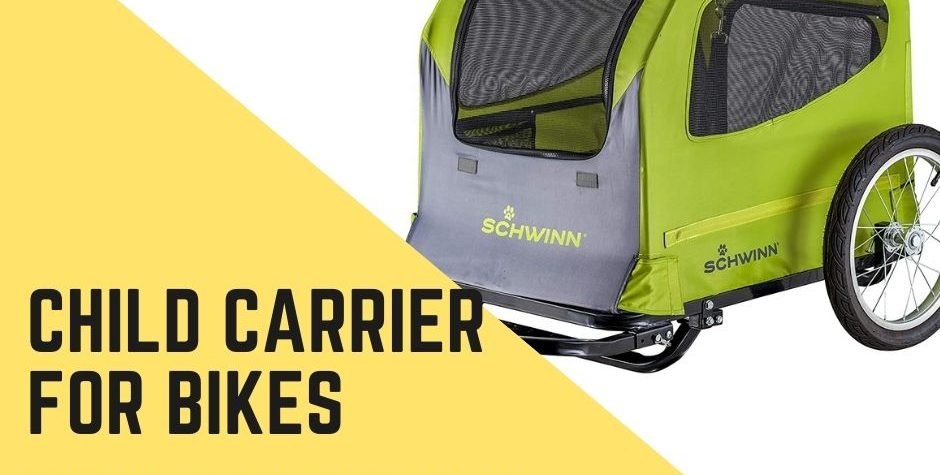 Best Pull Behind Child Carrier for Bikes